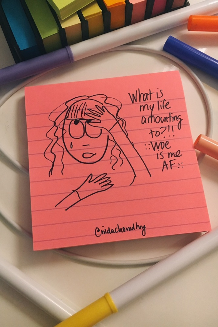 Nida Chowdhry, writer, blog, creative slump, writer's block, existential dread, existential crisis, woe is me, what is my life amounting to, cartoon, doodle